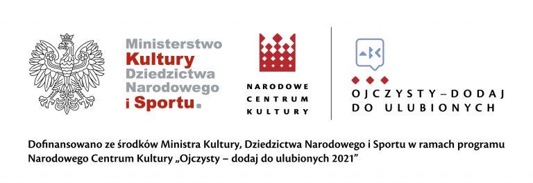Dofinansowano ze środków Narodowego Centrum Kultury w ramach programu Ojczysty – dodaj do ulubionych 2020.